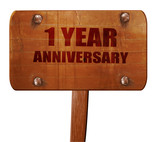 1 year anniversary, 3D rendering, text on wooden sign