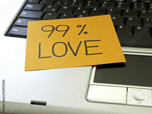 Memo note on notebook, 99 percent love Poster