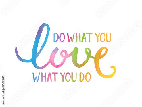 Póster Haz lo que amas lo que haces
