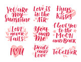 Vector set of handwritten lettering positive quote about love to valentines day, wedding typography, photo album or romantic design, brush modern calligraphy illustration. Red and pink ink.