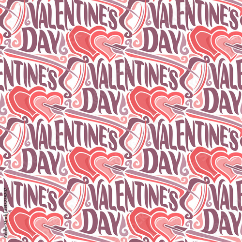 Cotton fabric Vector seamless pattern for Happy Valentine's Day: bow and flying arrow in hearts on wrapping paper for gift, background with lettering valentines day, abstract holiday decoration wallpaper with text.