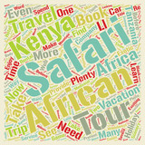 Spend Your Holiday on an Exotic African Safari text background wordcloud concept