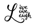 LIVE LAUGH LOVE Inspirational Quotation