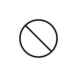 Do not entry line icon; prohibition sign; forbidden not allowed; vector graphics; a linear pattern on a white background; eps 10.