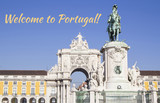 Welcome to Lisbon ! Praca do Comercio at season sunset, Lisbon, Portugal
