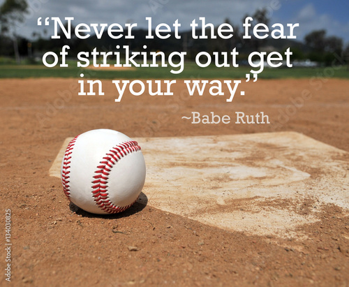 Baseball near home plate and Babe Ruth's quote