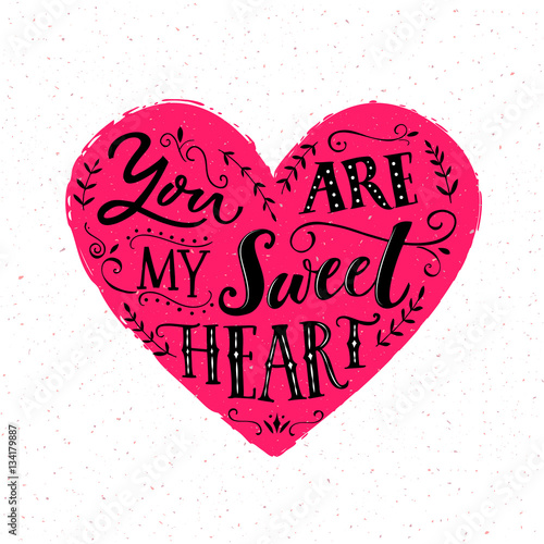 You are my sweetheart Poster
