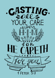 Hand lettering All your care cast on Him, for He cares for you.