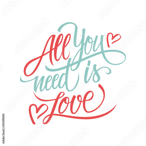 All you need is Love calligraphic lettering design card template Poster