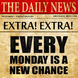 every monday is a new chance, newspaper article text