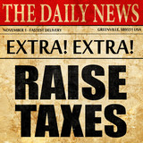 raise taxes, newspaper article text