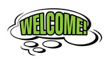 Welcome! speech bubble in retro style