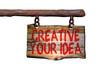 Creative your idea
