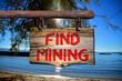 Find mining