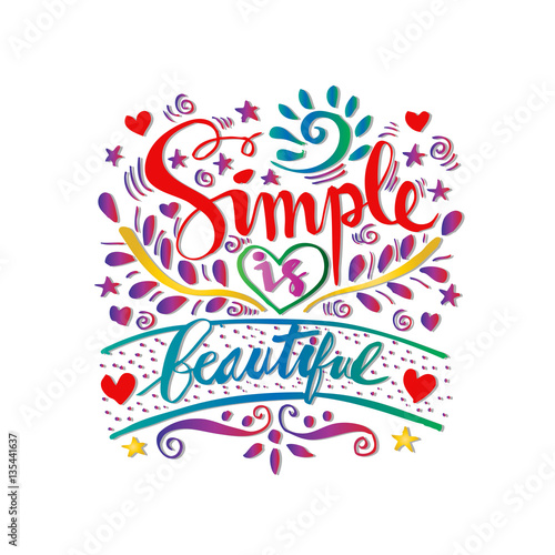 Póster Simple es hermoso letras