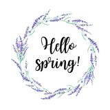 Fototapety Hello spring label. Watercolor lavender wreath with lettering text. Hand drawn field flowers frame isolated on white background. Floral design
