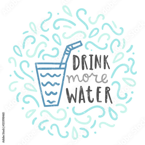 Drink more water. Doodle illustration. Vector hand drawn poster Poster