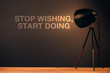 Stop wishing, start doing motivational quote