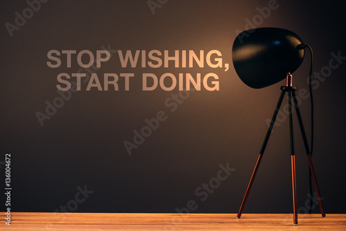 Stop wishing, start doing motivational quote Photo by Bits and Splits