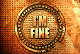 i am fine, 3D rendering, text on metal