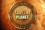 save the planet, 3D rendering, text on metal