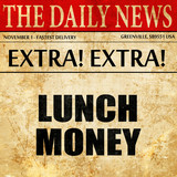 lunch money, article text in newspaper