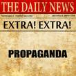 Постер, плакат: propaganda article text in newspaper