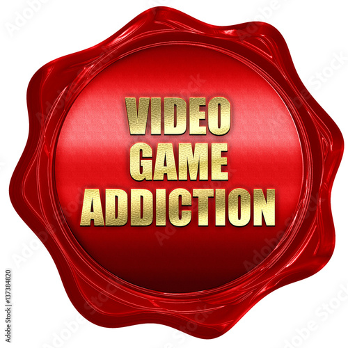 video game addiction, 3D rendering, red wax stamp with text