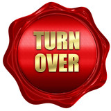 turnover, 3D rendering, red wax stamp with text