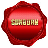 sunburn, 3D rendering, red wax stamp with text