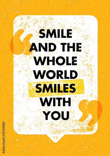 In de dag Retro sign Smile And The Whole World Smiles With You. Positive Inspiring Creative Motivation Quote. Vector Typography Design