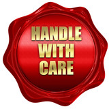handle with care, 3D rendering, red wax stamp with text