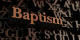 Baptism - Wooden 3D rendered letters/message.  Can be used for an online banner ad or a print postcard.