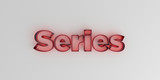 Series - Red glass text on white background - 3D rendered royalty free stock image.