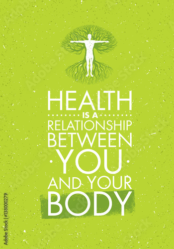 Health Is ARelationship Between You And Your Body. Inspiring Creative Motivation Quote Template. Vector Typography