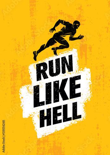 Run Like Hell Creative Sport Motivation Concept Dynamic Running Man Vector Ilration On Grunge Background