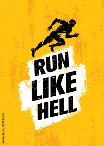 Run Like Hell Creative Sport Motivation Concept Poster