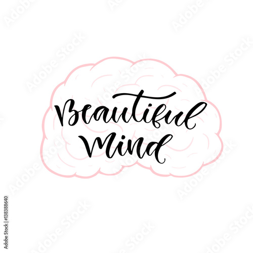 In de dag Retro sign Modern vector lettering. Inspirational hand lettered quote for wall poster. Printable calligraphy phrase. T-shirt print design. Beautiful mind