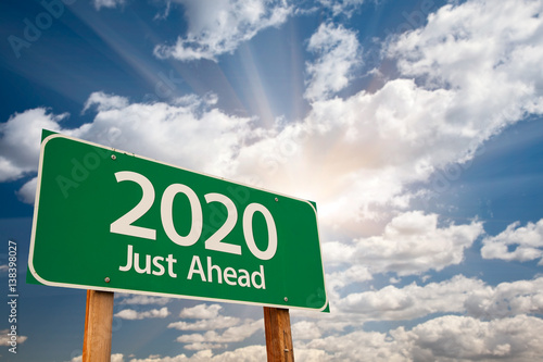 Poster 2020 Green Road Sign Over Dramatic Clouds and Sky.