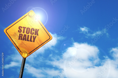 stock rally, 3D rendering, traffic sign
