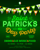 Saint Patricks Day party invitation poster, placard design with vintage style neon lettering, Ireland flag colors bunting flags, 17 March nightclub invitation