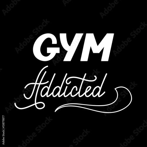 Plakát Hand drawn retro lettering Gym addicted