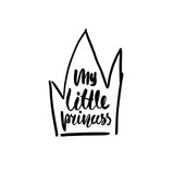 My little princess. Hand drawn with ink crown isolated on white. Vector Illustration