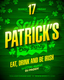 Saint Patricks Day party poster design. Eat, drink and be Irish, 17 March nightclub party invitation with lettering on wooden background