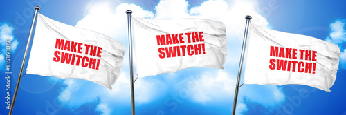 make the switch, 3D rendering, triple flags