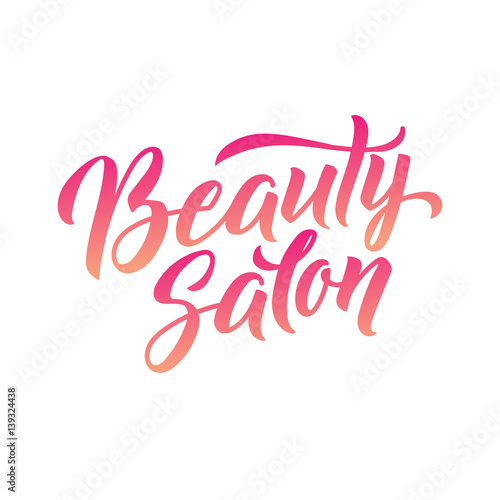 Logo Beauty Salon Lettering. Custom handmade calligraphy, vector Poster