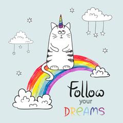 Cute cat unicorn. Doodle vector illustration for kids design. Follow your dreams lettering.