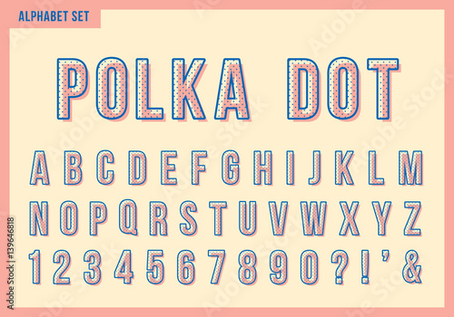 Polka dot alphabet letters set. Vector retro vintage typography. Font collection for title or headline design.