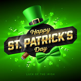 Happy St. Patricks Day greeting card, poster or banner. 17 March Saint Patricks Day celebration invitation with leprechaun hat, gold lettering, party streamers, green bow tie and smouldering cigar