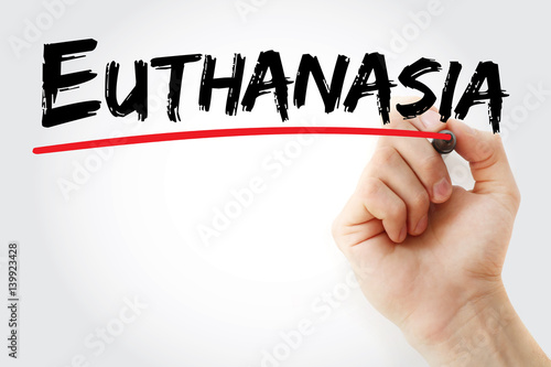 Poster Hand writing Euthanasia with marker, concept background